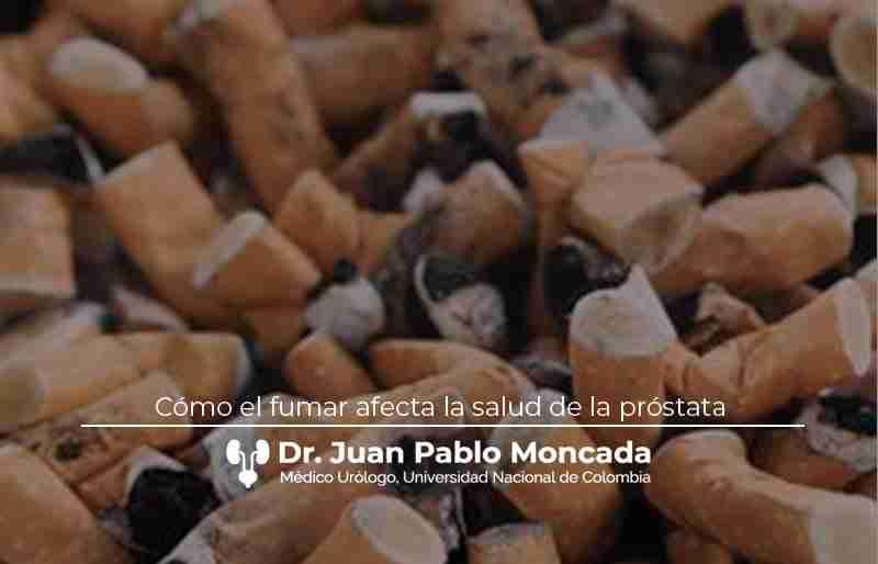 Cómo el fumar afecta la salud de la próstata